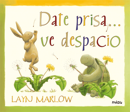 Date prisa... ve despacio 1 vol.